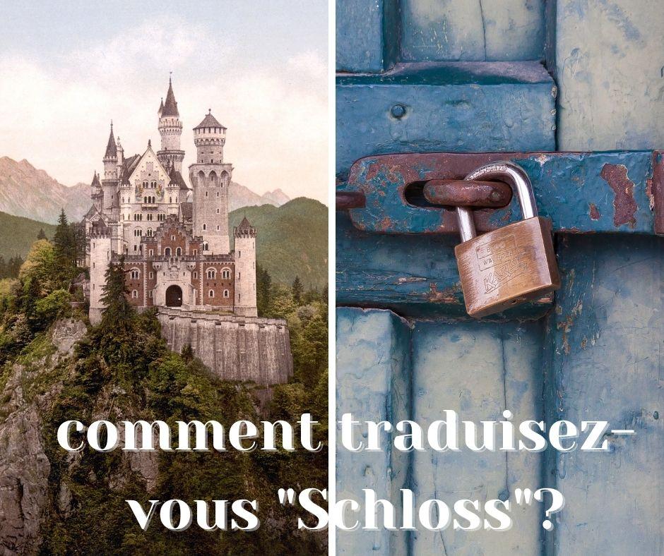 illustration: comment traduisez-vous Schloss